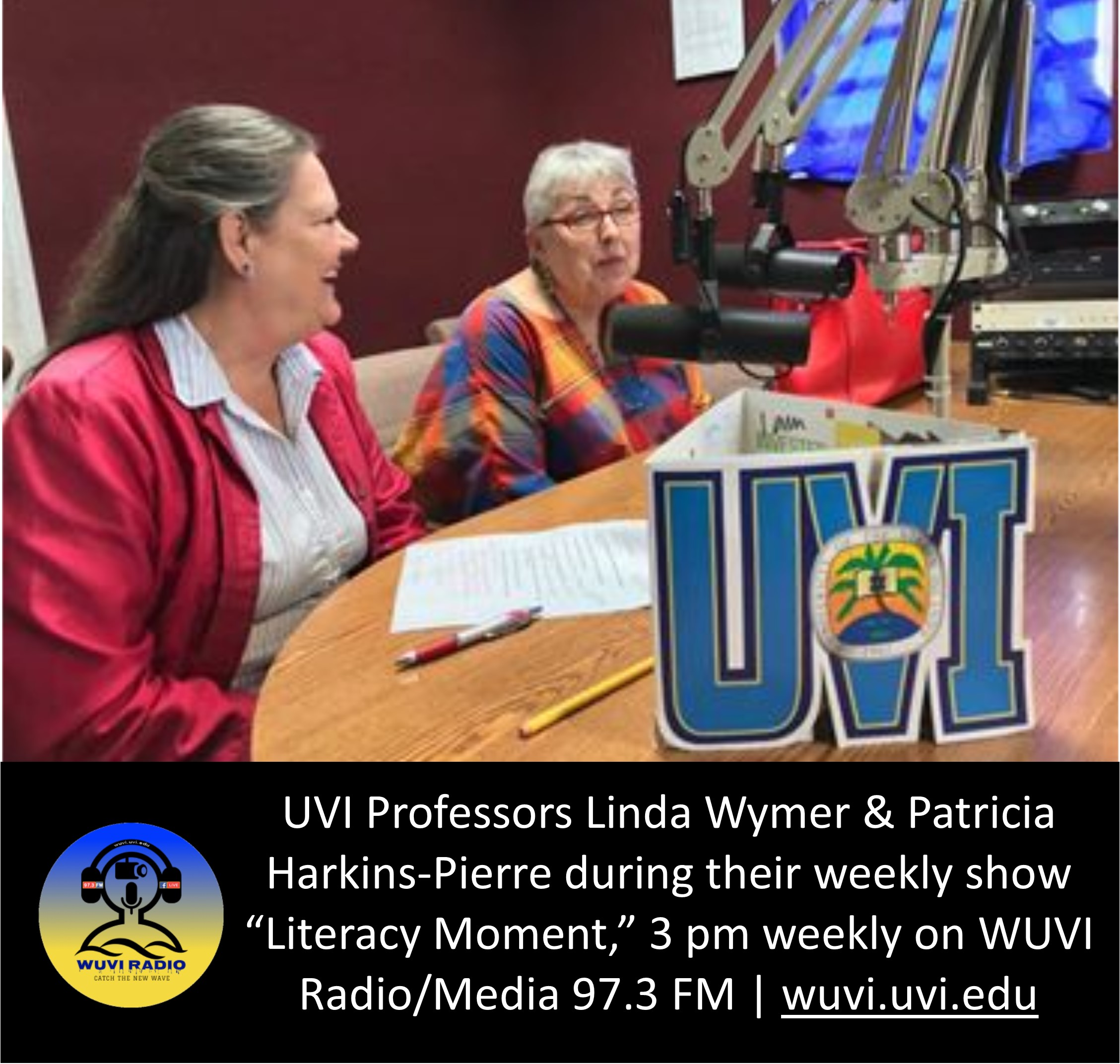Professors Patricia Harkins-Pierre and Linda Wymer host their show Literacy Moment